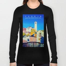 Ticino Switzerland - Vintage French Travel Ad Long Sleeve T-shirt