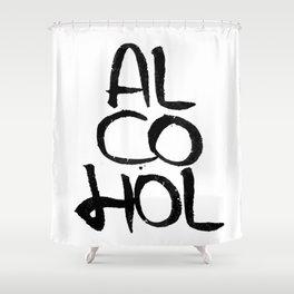 Just a little alcohol part 1 #eclecticart Shower Curtain