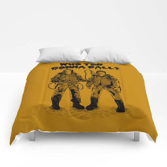 Who You Gonna Call? Comforters