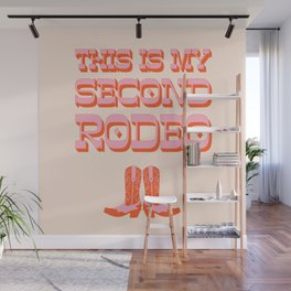 This is My Second Rodeo (pink and orange old west letters) Wall Mural
