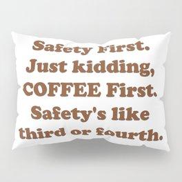 Safety First Pillow Sham