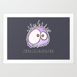 coffee monster Art Print