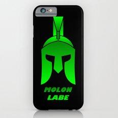 Molon Labe Slim Case iPhone 6s