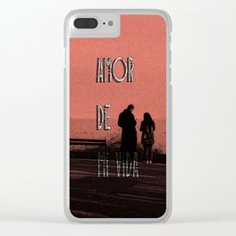 amor de mi vida Clear iPhone Case