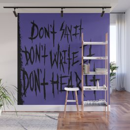 Don't Wall Mural