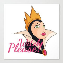 Witch Please! Halloween Queen Canvas Print