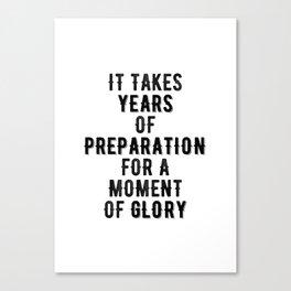 Inspirational -Prepare For Glory Canvas Print