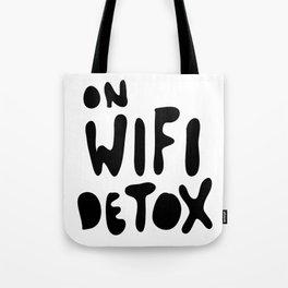 on wifi detox Tote Bag