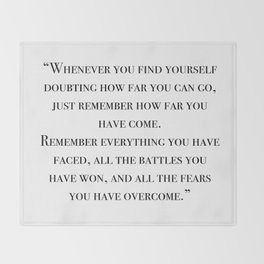 Remember how far you've come - quote Throw Blanket