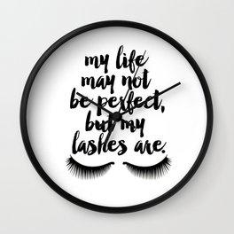 MAKEUP PRINT Eyelash Decor Makeup Vanity Art My Life May Not Be Perfect But My Lashes Wall Clock
