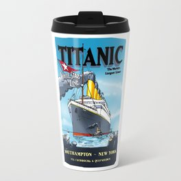 Titanic's - Inaugural Travel Poster 1912 - Cartoonish Interpretation Travel Mug