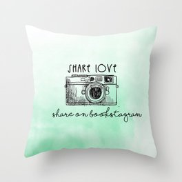 SHARE LOVE . SHARE ON BOOKSTAGRAM Throw Pillow