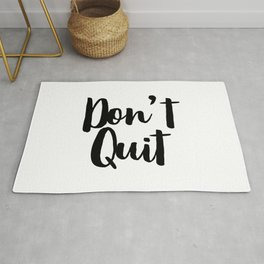 Don't Quit, Keep Going, Keep Pushing Forward, Success Quote Rug