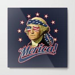 Funny Patriotic President George Washington 'Merica Metal Print