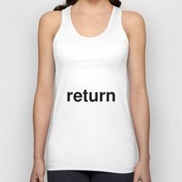 return Tank Tops featuring return by linguistic94