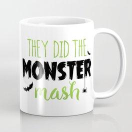They Did The Monster Mash Coffee Mug