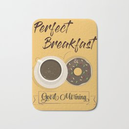 Poster 4 - Perfect Breakfast Bath Mat