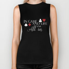Poker All in poker player gift In game and life poker Biker Tank