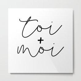 Toi + Moi Metal Print