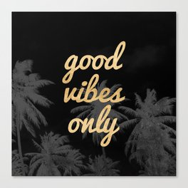 Good Vibes Only Palm Trees Canvas Print
