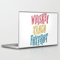 whiskey Laptop & iPad Skins featuring Whiskey Tango by northside