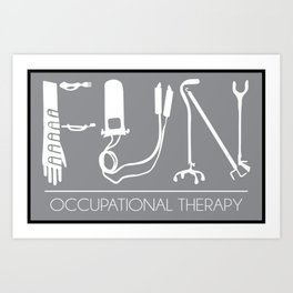 FUN Occupational Therapy (OT) Art Print