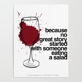 Because no great story started with someone eating a salad Poster