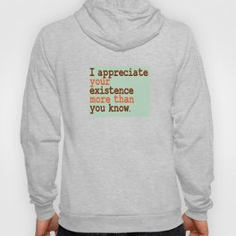 Stay glad that you have your company this holiday with this awesome tee! Makes a nice gift too!  Hoody