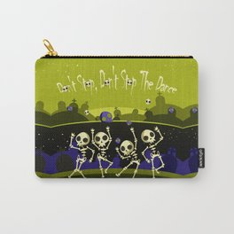 """""""Don't Stop, Don't Stop The Dance (Halloween Party)"""" Carry-All Pouch"""