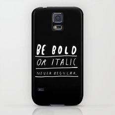 NEVER Galaxy S5 Slim Case