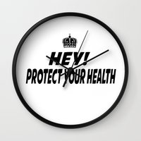 health Wall Clocks featuring Protect your Health by ThreeWords