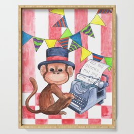 Not My Circus, Not My Monkeys Serving Tray