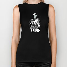 It's All Fun and Games Funny Gift For Dog Lovers Biker Tank