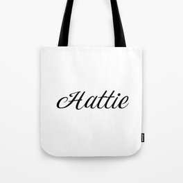 Name Hattie Tote Bag