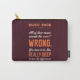 Like, Really DEEP — Music Snob Tip #245 Carry-All Pouch