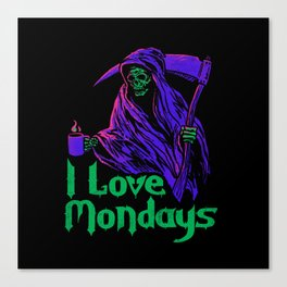 I Love Mondays Canvas Print