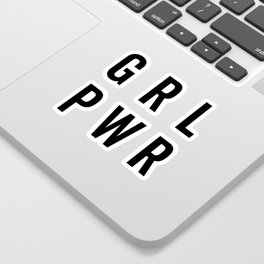 GRL PWR / Girl Power Quote Sticker