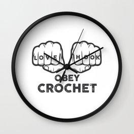 Love Hook Obey Crochet - Crocheting Design Wall Clock
