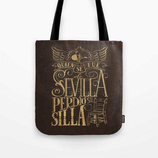 Quien se fue de Sevilla perdió su silla Tote Bag