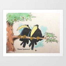 Intolerant Crows Art Print
