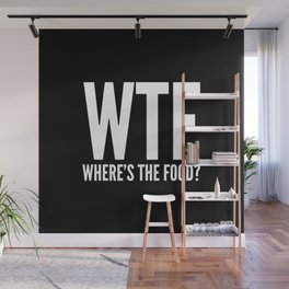 WTF Where's The Food (Black & White) Wall Mural