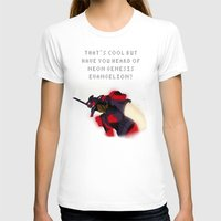 neon genesis evangelion T-shirts featuring That's Cool But Have You Heard of Neon Genesis Evangelion by CatOverlord