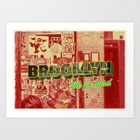 brooklyn Art Prints featuring Brooklyn by nicole martinez