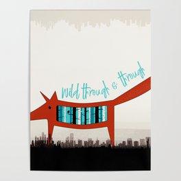 Wild Through & Through Poster