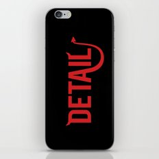The Devil Is In The Detail iPhone Skin