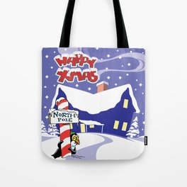 Christmas in North Pole Tote Bag