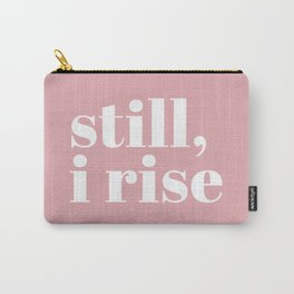 still I rise VIII Carry-All Pouch