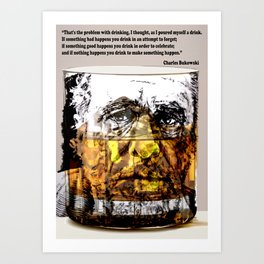 BUKOWSKI about drinking Art Print