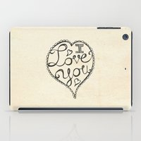 onesie iPad Cases featuring I Love You Sketch by Heather Dutton
