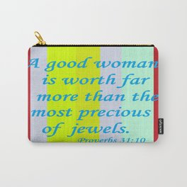 A Good Woman Carry-All Pouch